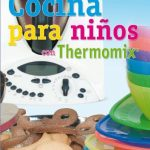 Cocina para niños con thermomix